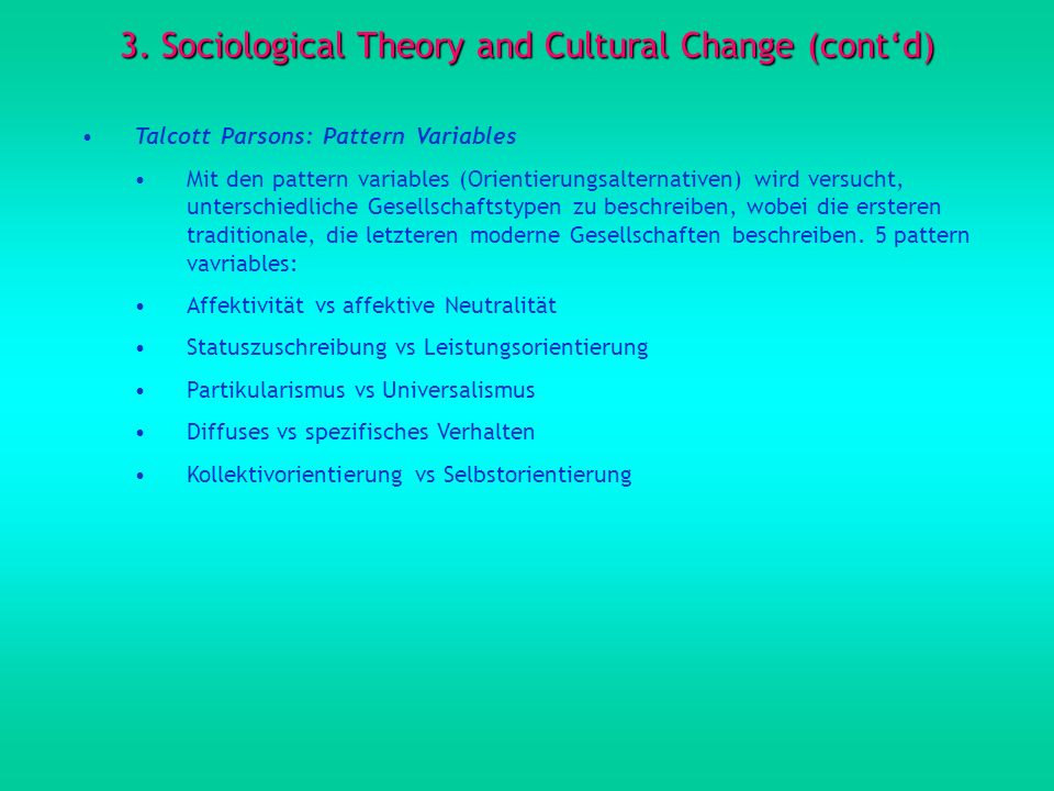 3. Sociological Theory and Cultural Change (cont'd)