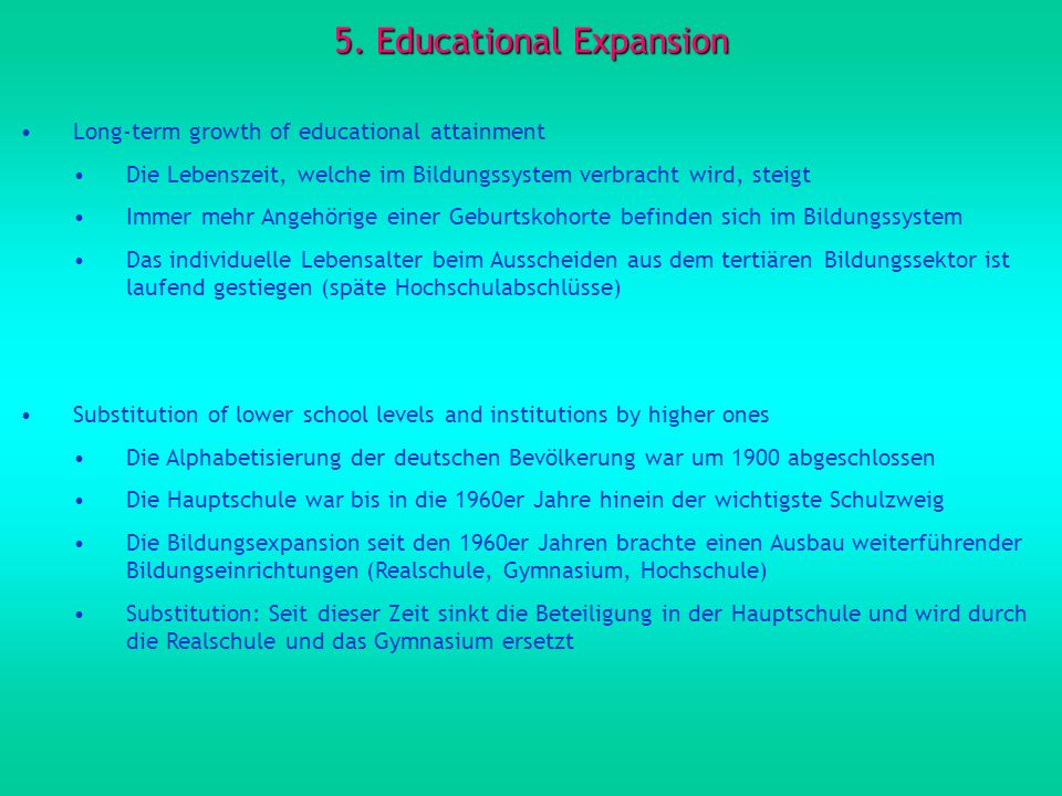 5. Educational Expansion