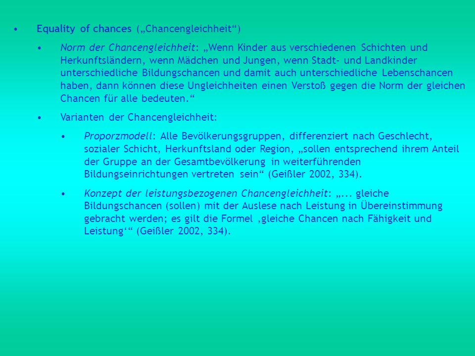 "Equality of chances (""Chancengleichheit )"