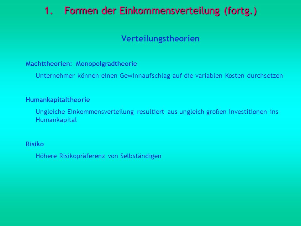 Formen der Einkommensverteilung (fortg.)