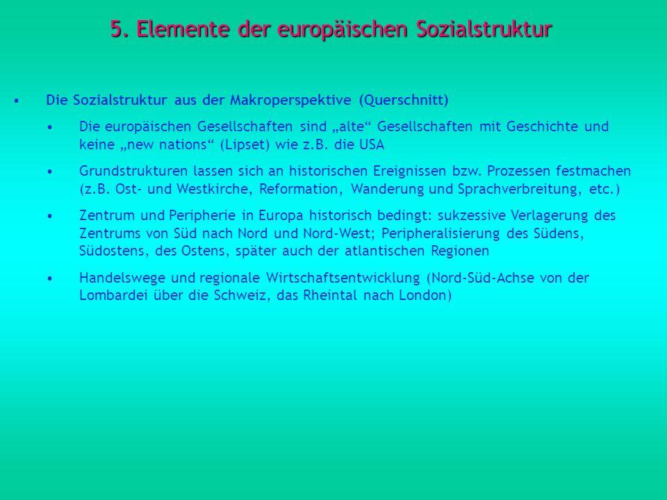 5. Elemente der europäischen Sozialstruktur