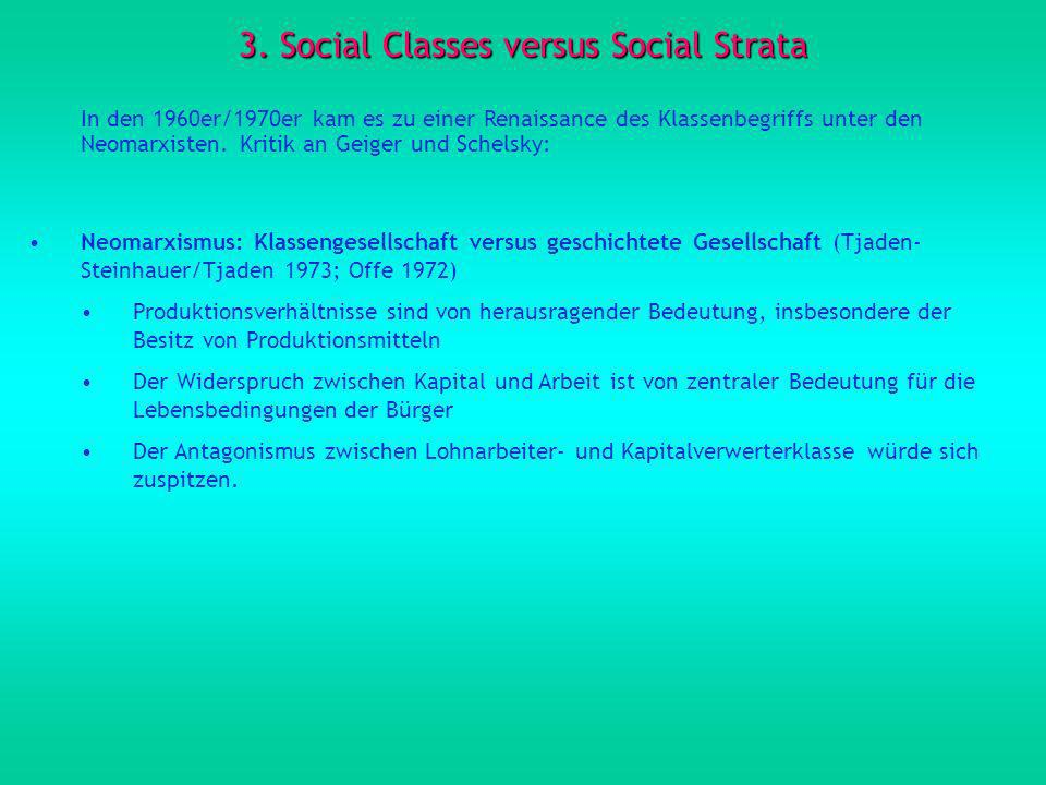 3. Social Classes versus Social Strata