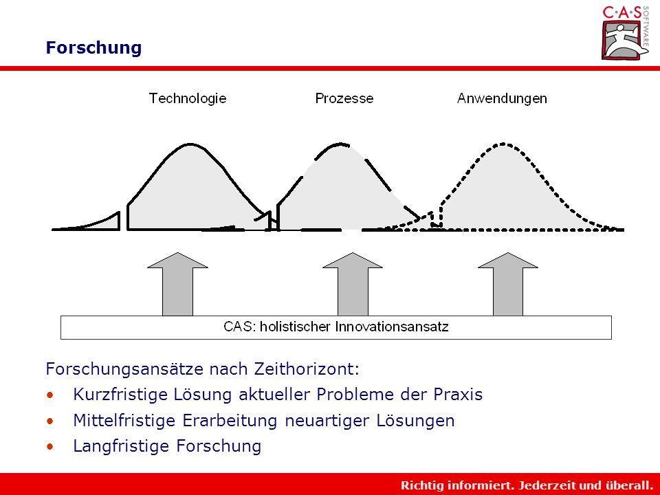 Forschung Forschungsansätze nach Zeithorizont: Kurzfristige Lösung aktueller Probleme der Praxis. Mittelfristige Erarbeitung neuartiger Lösungen.