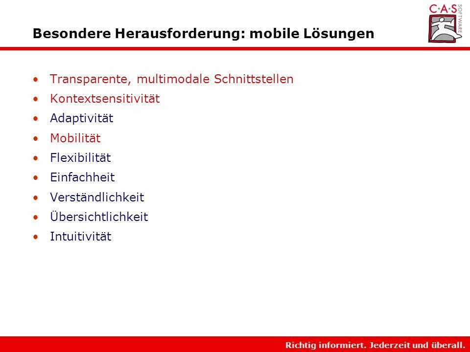 Besondere Herausforderung: mobile Lösungen