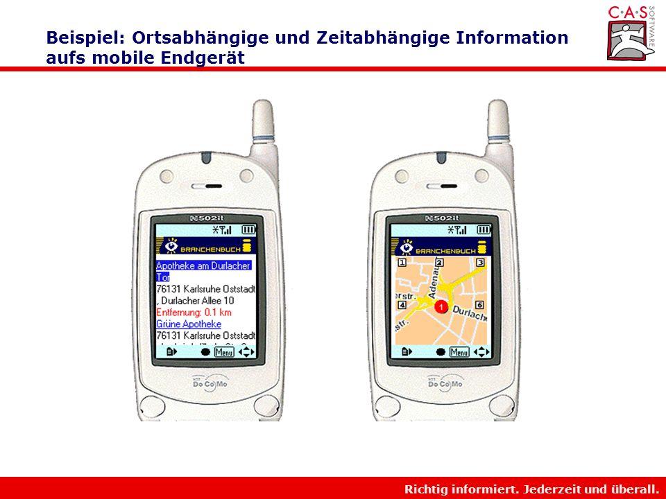 Beispiel: Ortsabhängige und Zeitabhängige Information aufs mobile Endgerät