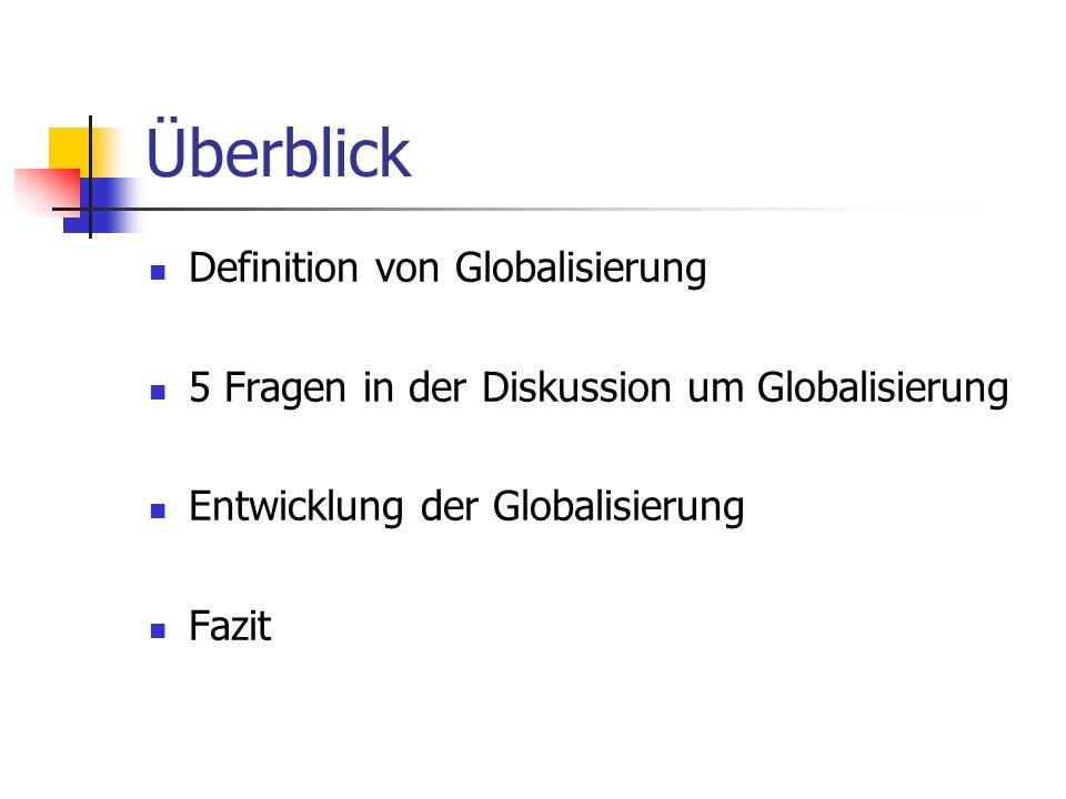 Überblick Definition von Globalisierung
