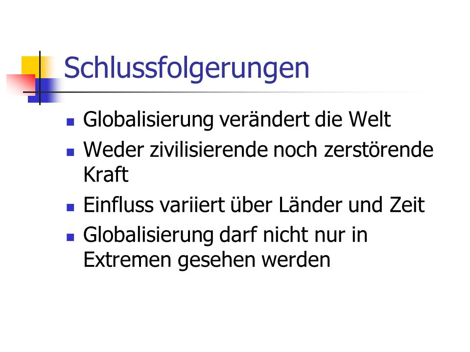 Schlussfolgerungen Globalisierung verändert die Welt