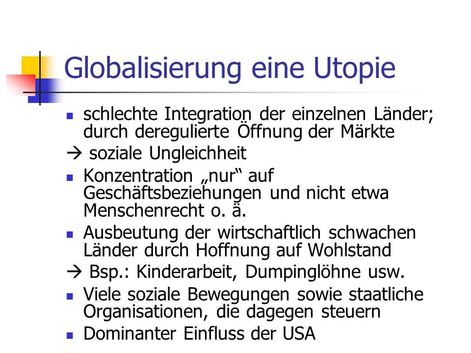 Globalisierung eine Utopie