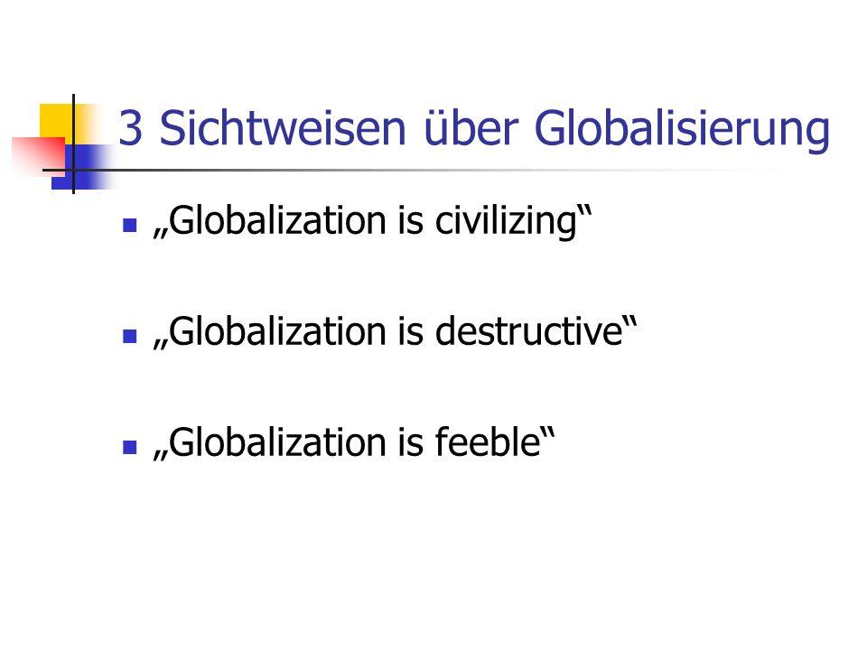 3 Sichtweisen über Globalisierung