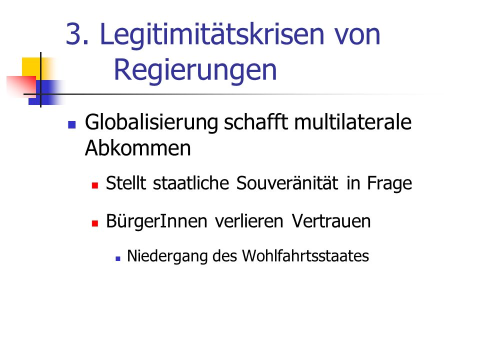 3. Legitimitätskrisen von Regierungen