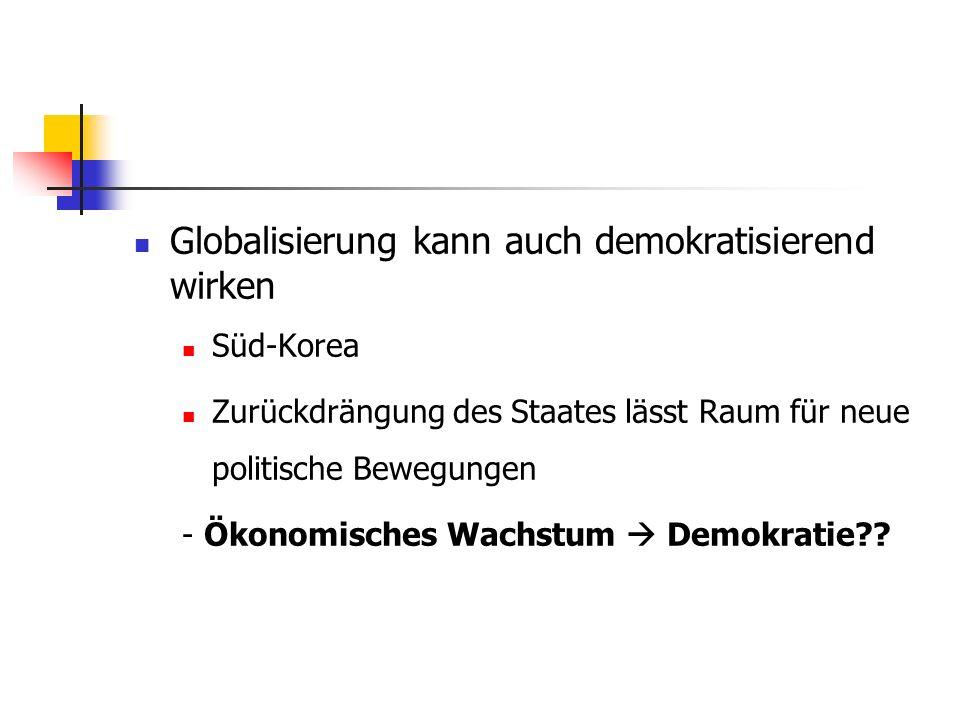 Globalisierung kann auch demokratisierend wirken
