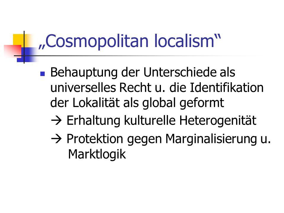 """Cosmopolitan localism"