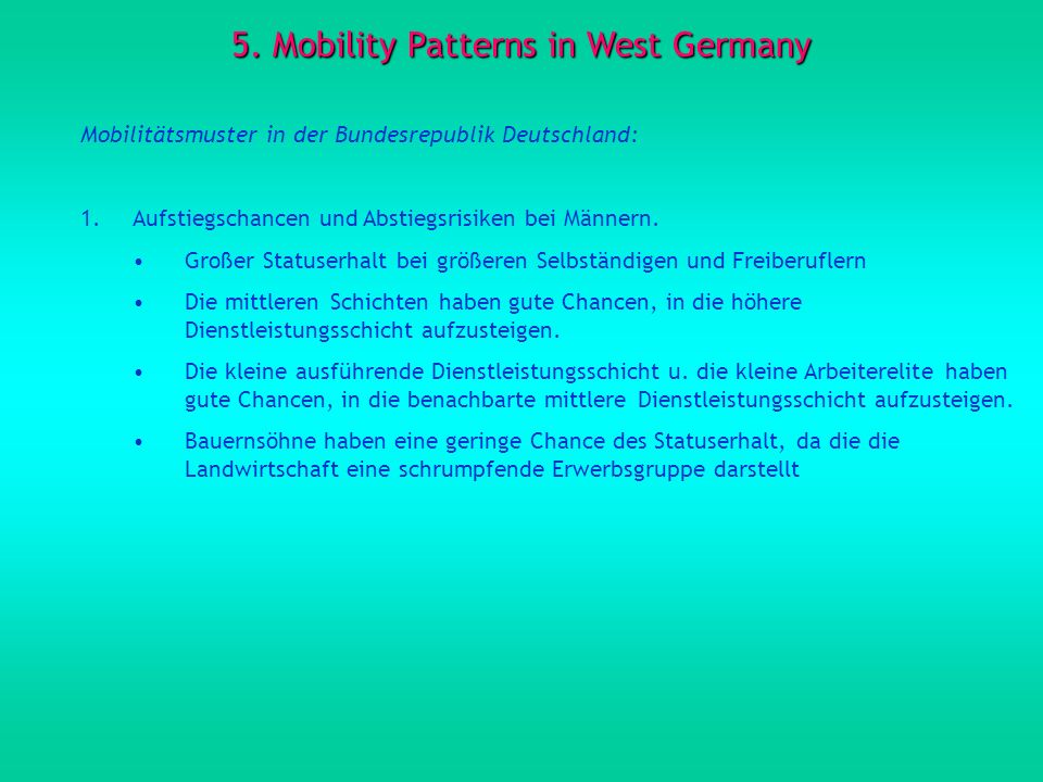 5. Mobility Patterns in West Germany