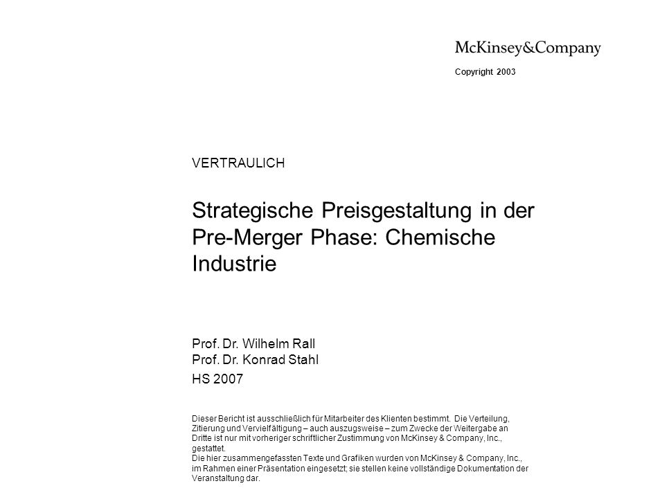 031119STU_ZXU537_v5_WS 2003/2004 VERTRAULICH. Strategische Preisgestaltung in der Pre-Merger Phase: Chemische Industrie.
