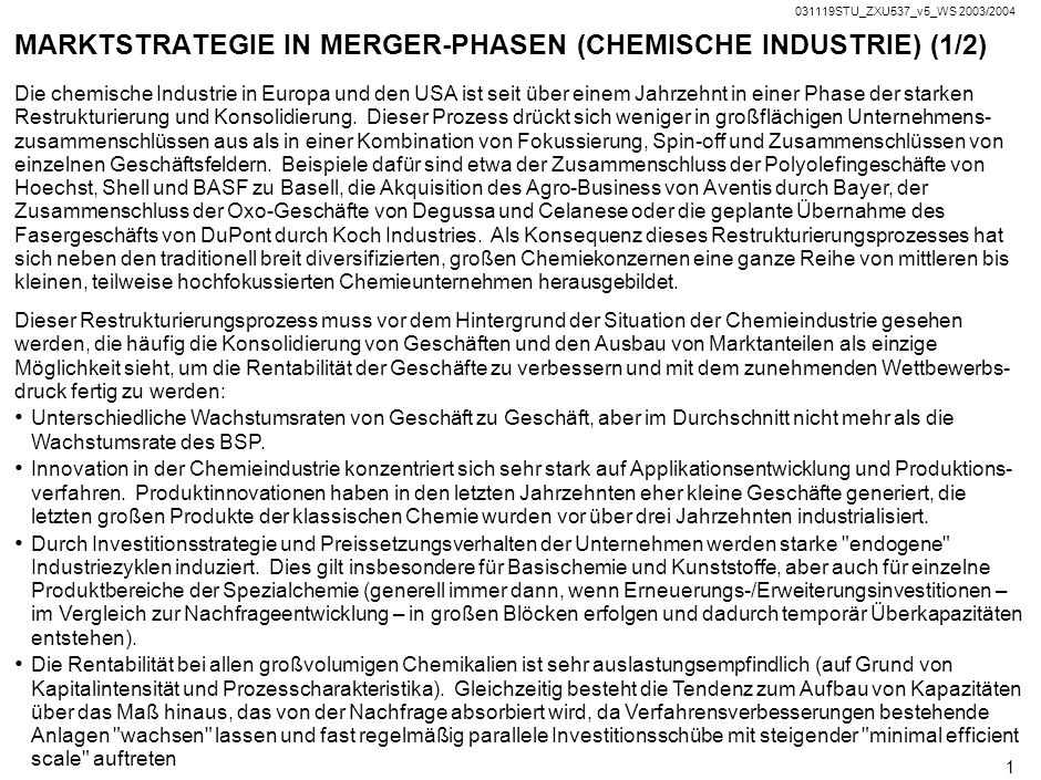 MARKTSTRATEGIE IN MERGER-PHASEN (CHEMISCHE INDUSTRIE) (1/2)