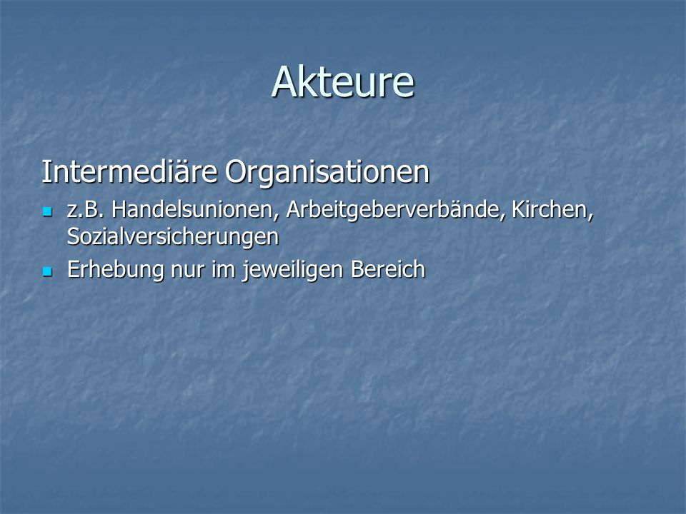 Akteure Intermediäre Organisationen