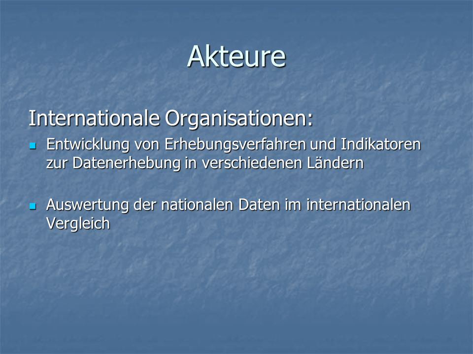 Akteure Internationale Organisationen: