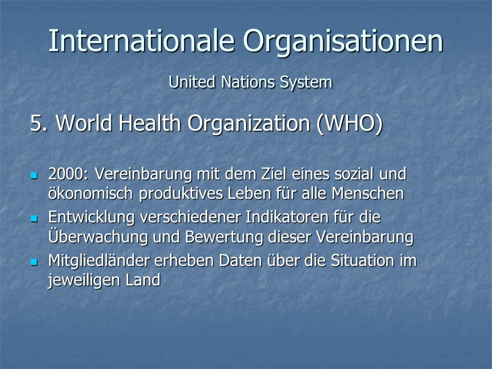 Internationale Organisationen United Nations System