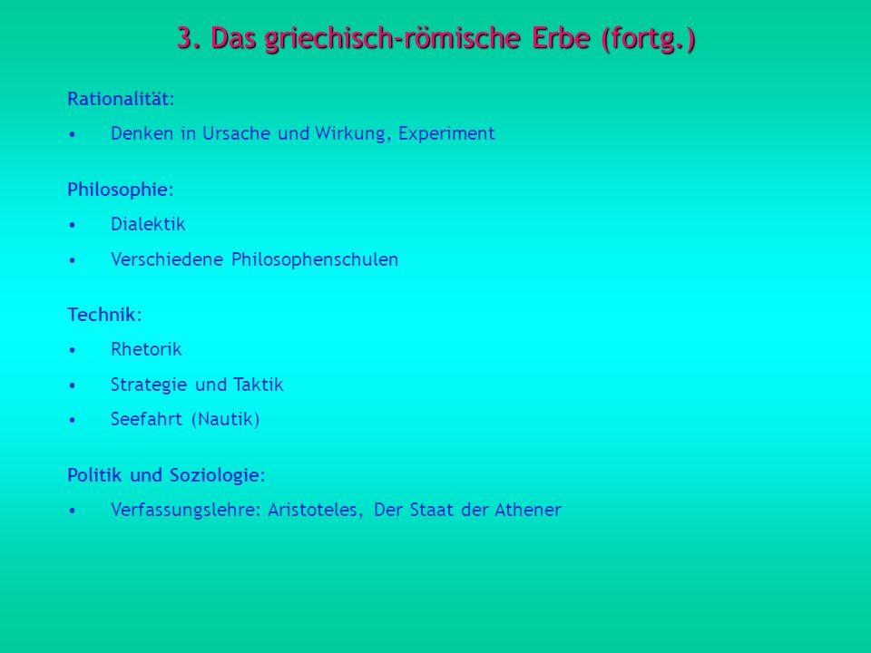 3. Das griechisch-römische Erbe (fortg.)