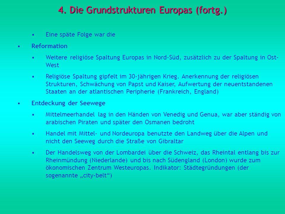 4. Die Grundstrukturen Europas (fortg.)