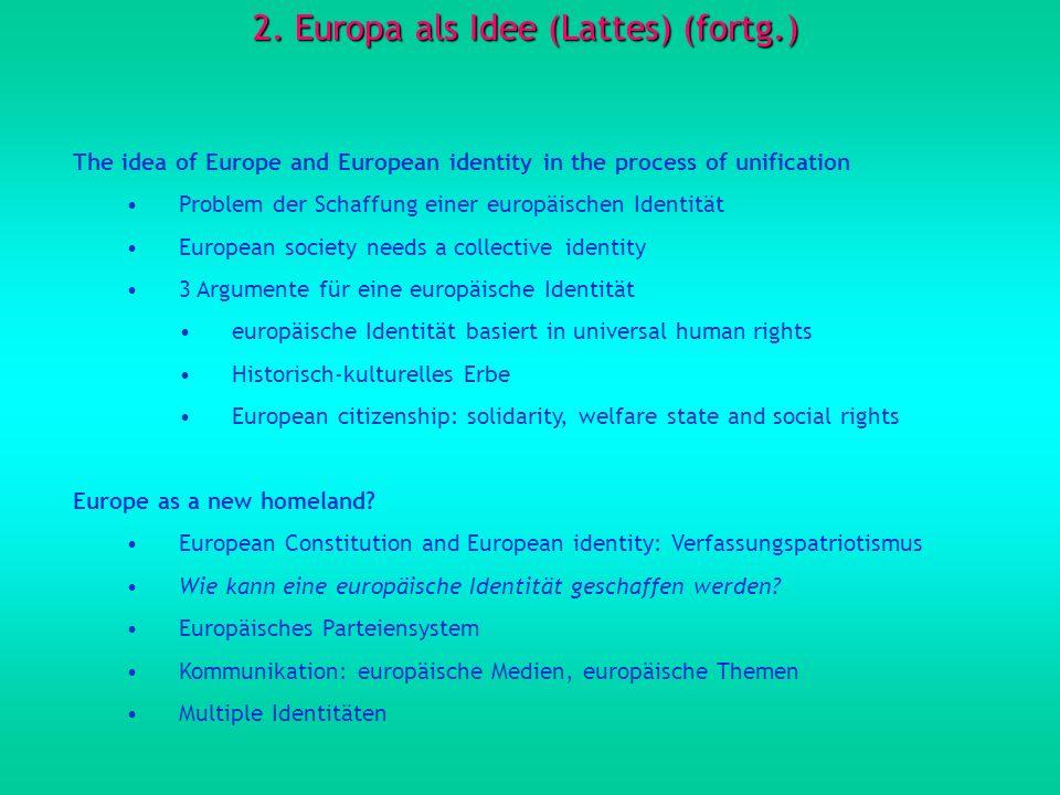 2. Europa als Idee (Lattes) (fortg.)