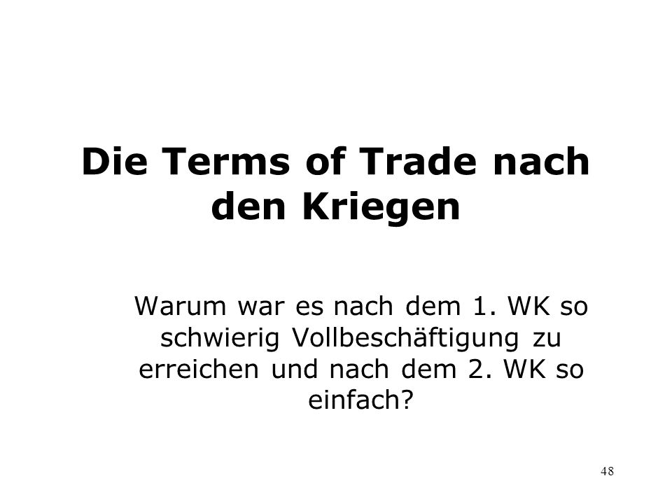 Die Terms of Trade nach den Kriegen