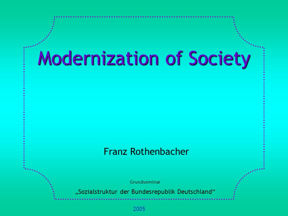 Modernization of Society