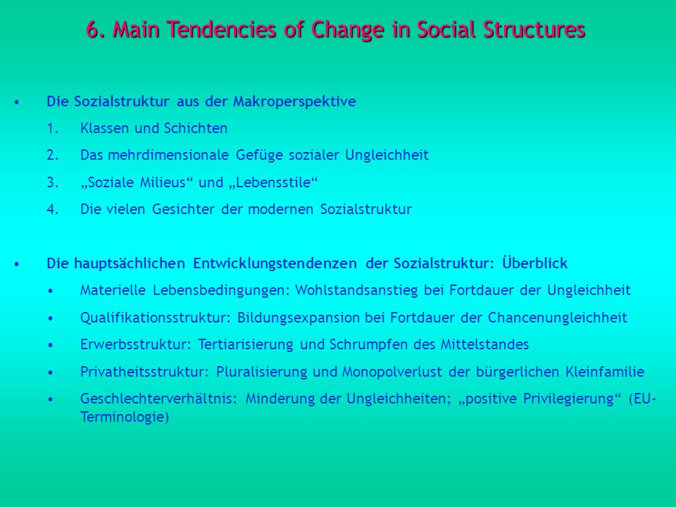 6. Main Tendencies of Change in Social Structures