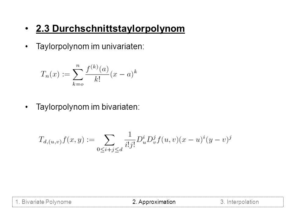 2.3 Durchschnittstaylorpolynom