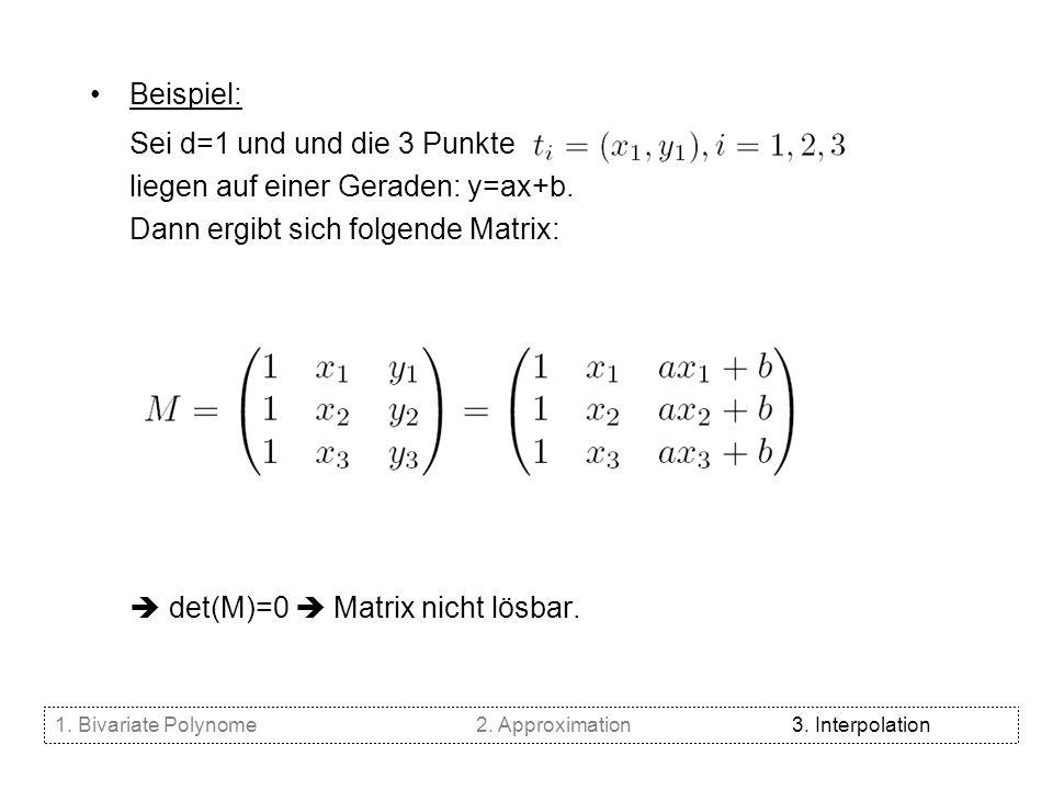 Sei d=1 und und die 3 Punkte