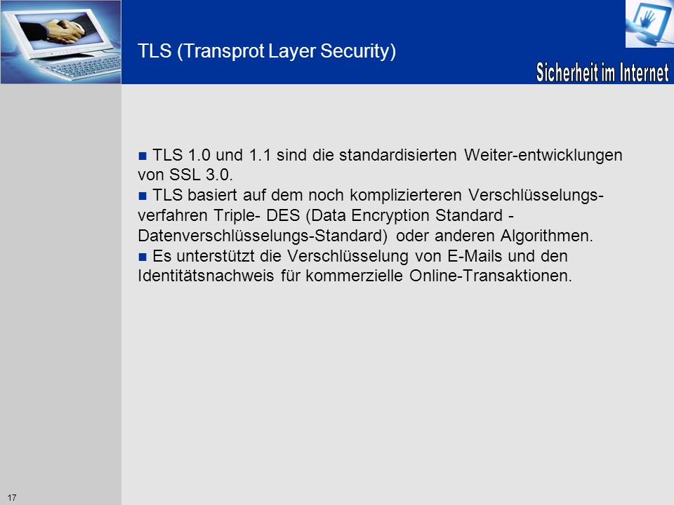 TLS (Transprot Layer Security)