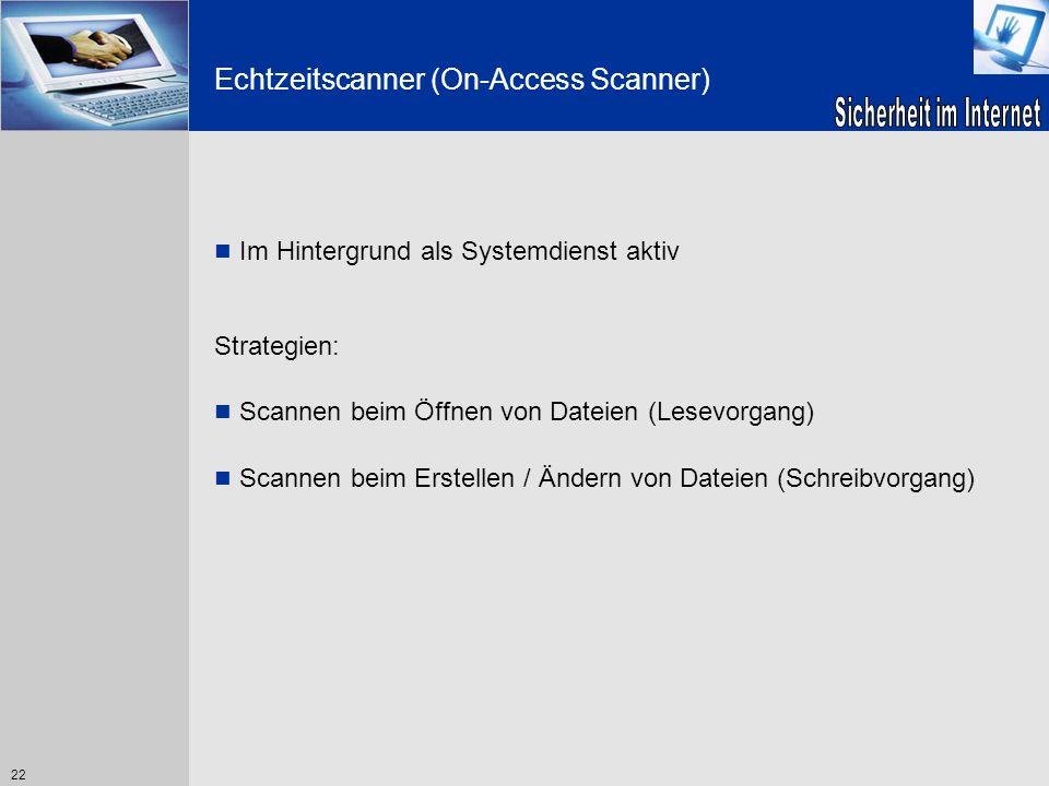 Echtzeitscanner (On-Access Scanner)