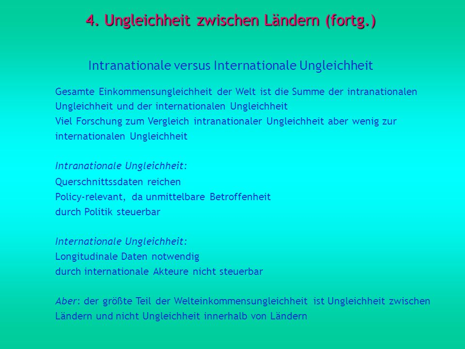 4. Ungleichheit zwischen Ländern (fortg.)