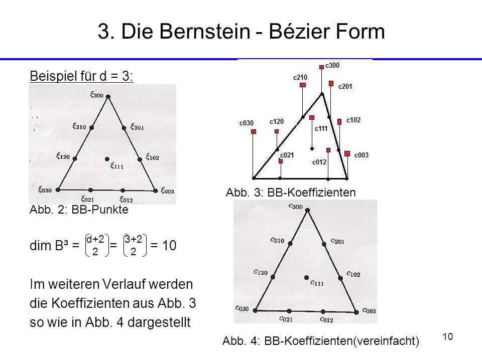 3. Die Bernstein - Bézier Form