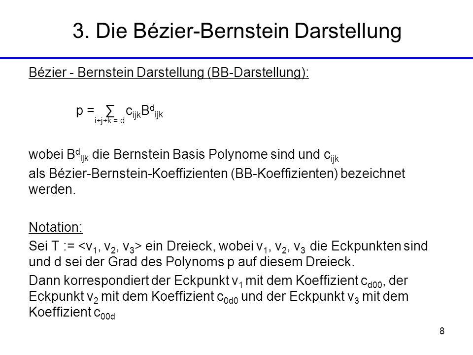 3. Die Bézier-Bernstein Darstellung