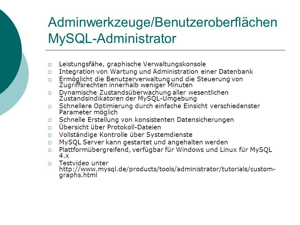 Adminwerkzeuge/Benutzeroberflächen MySQL-Administrator