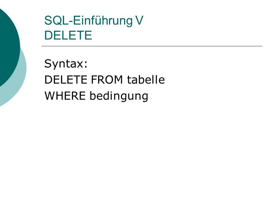 SQL-Einführung V DELETE