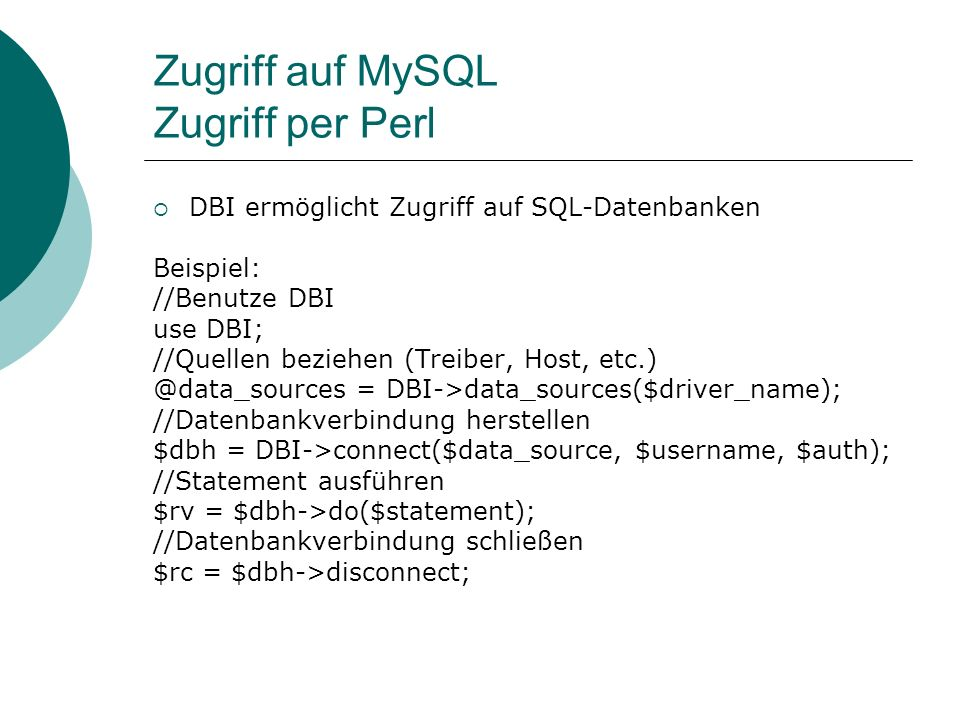 Zugriff auf MySQL Zugriff per Perl