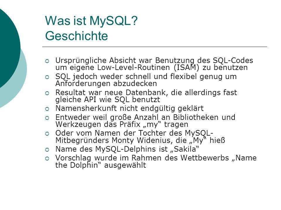 Was ist MySQL Geschichte