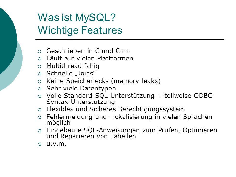 Was ist MySQL Wichtige Features