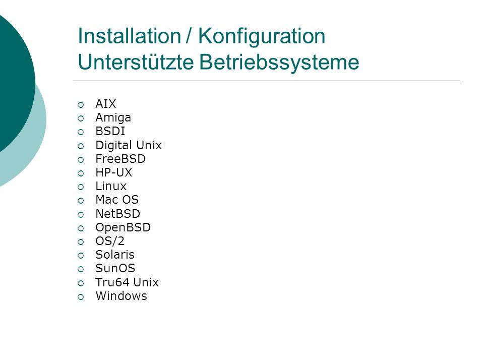 Installation / Konfiguration Unterstützte Betriebssysteme