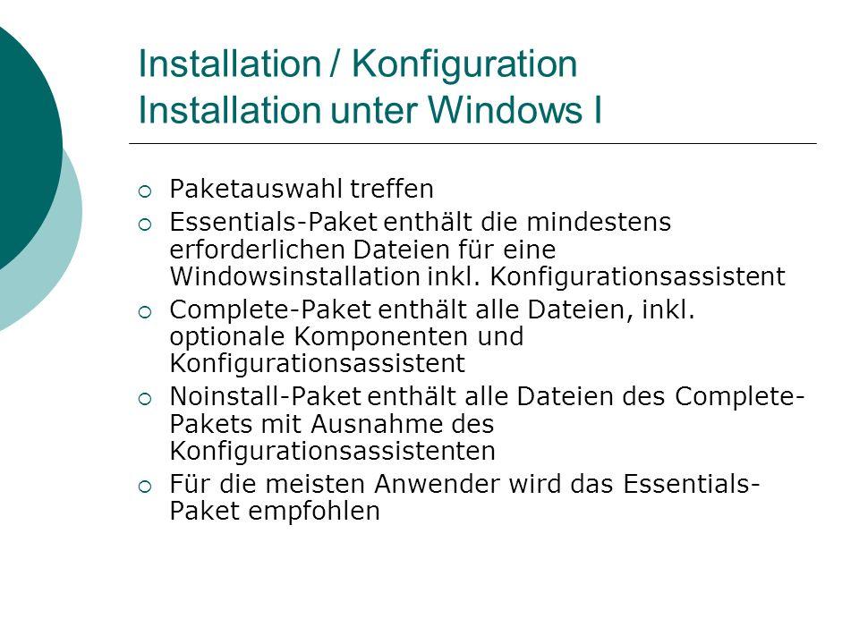 Installation / Konfiguration Installation unter Windows I