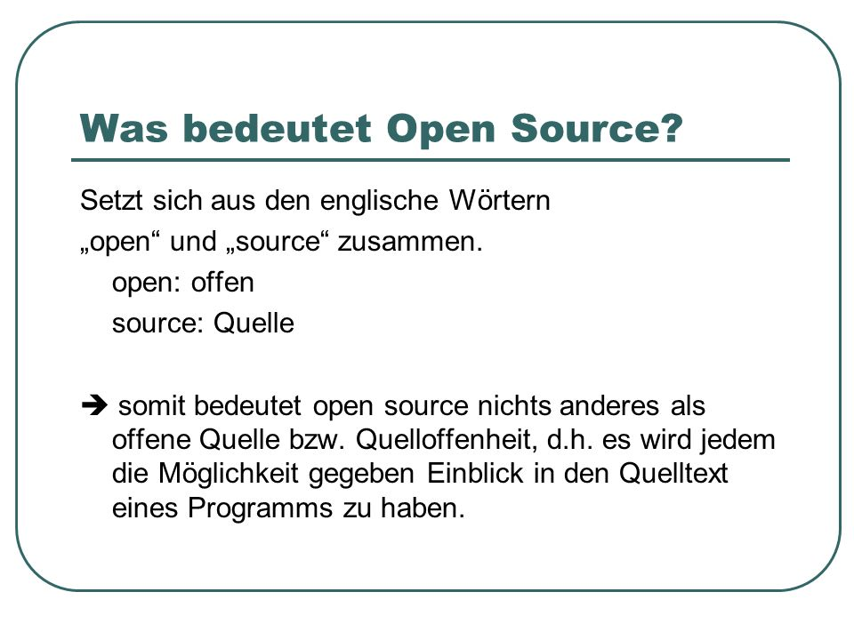 Was bedeutet Open Source
