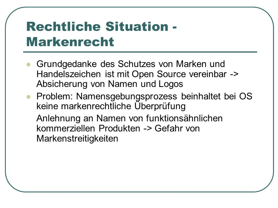 Rechtliche Situation - Markenrecht