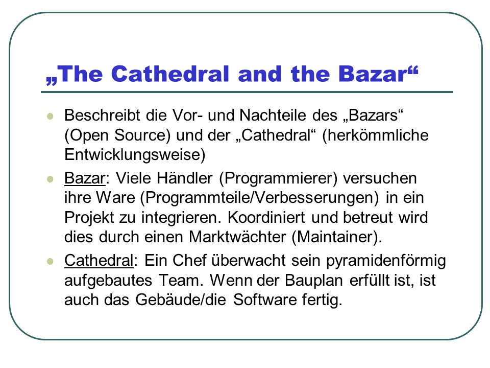 """The Cathedral and the Bazar"