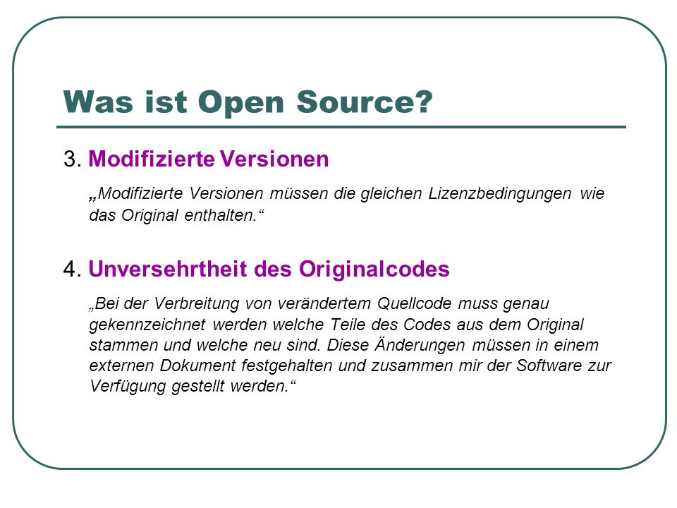 Was ist Open Source 3. Modifizierte Versionen