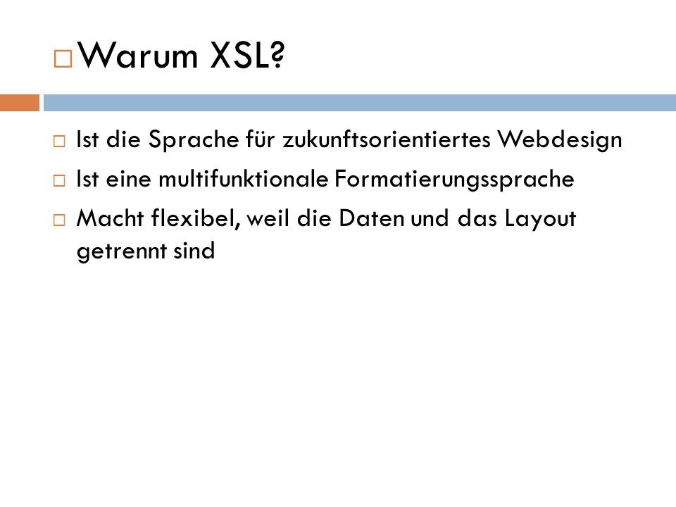 Warum XSL Ist die Sprache für zukunftsorientiertes Webdesign