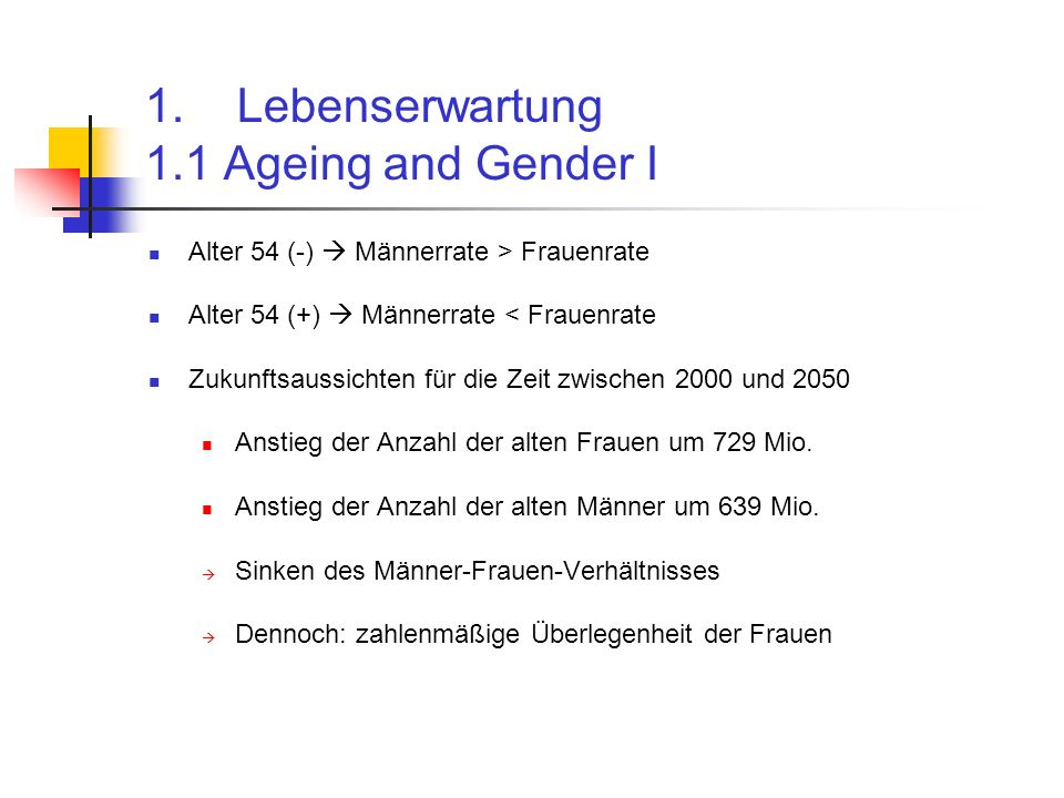 1. Lebenserwartung 1.1 Ageing and Gender I