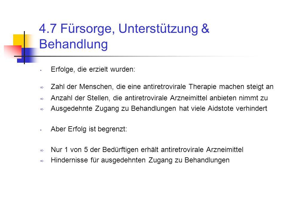4.7 Fürsorge, Unterstützung & Behandlung