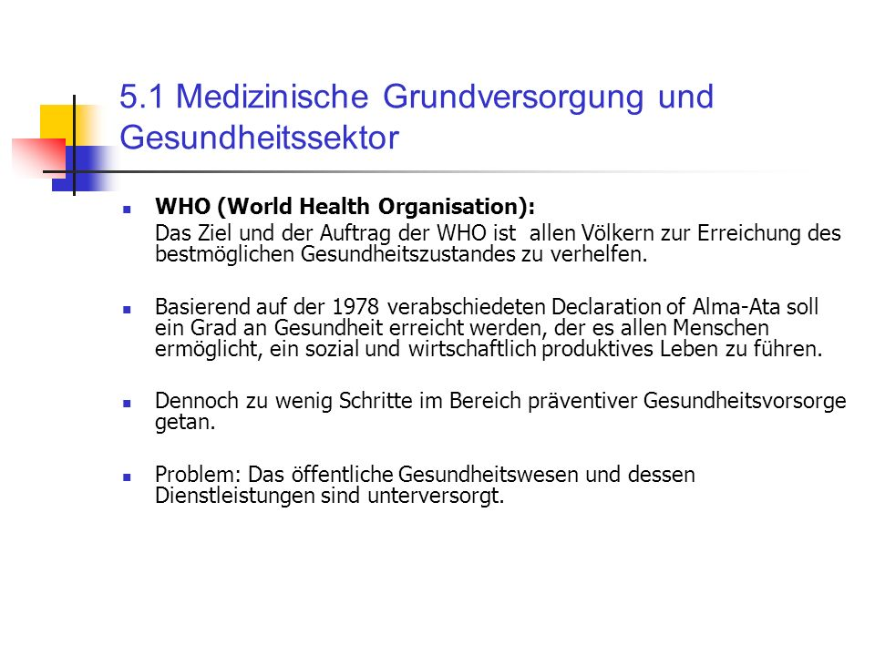 5.1 Medizinische Grundversorgung und Gesundheitssektor